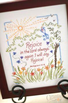 Un alegre recordatorio a regocijarse en el Señor en todo momento, este patrón es una delicia para bordar, así como Mostrar en su pared.    Lo