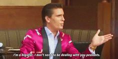 """""""I'm a big star. I don't need to be dealing with your peasants."""" 