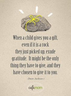 We have a HUGE driveway, made up entirely of gravel. For a period of time, my younger DD gave all of us rocks from it as gifts. I miss getting those rocks.