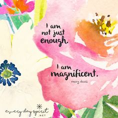 You are beautiful! xo See the app of uplifting wallpapers at ~ www.everydayspirit.net xo #encourage #strength #magnificent