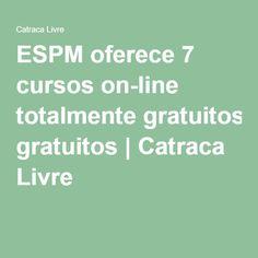 ESPM oferece 7 cursos on-line totalmente gratuitos | Catraca Livre
