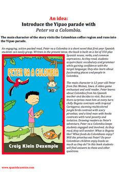 "Introduce the Yipao Parade to students with ""Peter va a Colombia"" Spanish reader."