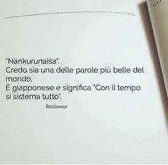 Con il tempo si sistema tutto Ispirational Quotes, Smile Quotes, Best Quotes, Love Quotes, Motivational Quotes, Italian Words, Italian Quotes, Quotes About Everything, Healthy Words