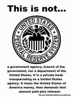 The FEDeral reserve is no more a part of our government than FEDex. TRUTH.  As you know, money is control, and they seem to be controlling all of it!