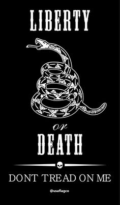 Give me liberty, or give me death! – USA Flag Co. Patriotic Images, Patriotic Quotes, American Flag Wallpaper, Liberty Tattoo, Patriotic Tattoos, Gadsden Flag, Independance Day, My Liberty, Southern Sayings