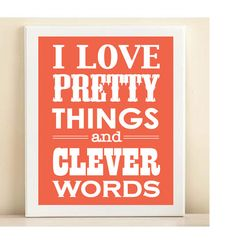 Pretty Things + Clever Words