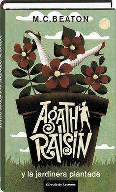 Agatha Raisin y la jardinera plantada  M. C. Beaton