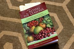 Kerry Dunnington's Tasting the Seasons Cooking Recipes, Healthy Recipes, Appetizers, Apple, Seasons, Fresh, News, Desserts, Food