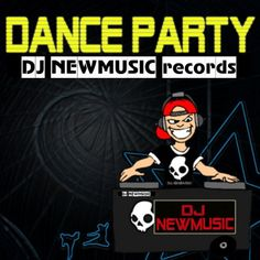 Dj Newmusic – Dance Party (2015)