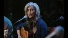 If I Needed You ~ Emmylou Harris / Steve Earle / Townes Van Zandt / Willie Nelson, via YouTube.