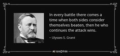 Art of War Ulysses S. Grant Quote | TOP 25 QUOTES BY ULYSSES S. GRANT (of 96) | A-Z Quotes
