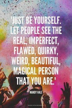 Describe yourself in THREE words! #justbeyourself
