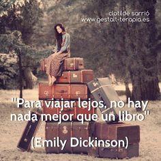 Para viajar lejos no hay nada mejor que un libro.