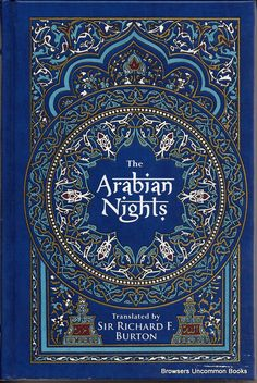 BOOK: 1909 -  The Arabian Nights: Tales from a Thousand and One Nights (The Arabian Nights or Tales from 1001 Nights #1-3) by Anonymous, Richard Francis Burton (Translator),