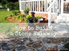 How to Build a Stone