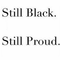 Never make fun of people with black coloured skin I Love Being Black, My Black Is Beautiful, Black Love, Black Girl Magic, Black Girls, Black Quotes, Power To The People, Black Pride, Queen Quotes