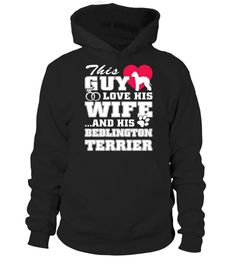 # Bedlington Terrier Funny Gifts T-shirt .  This shirt says: This guy love his wife and his Bedlington Terrier funny gift shirt.Best present for Halloween, Mother's Day, Father's Day, Grandparents Day, Christmas, Birthdays everyday gift ideas or any special occasions.HOW TO ORDER:1. Select the style and color you want:2. Click Reserve it now3. Select size and quantity4. Enter shipping and billing information5. Done! Simple as that!TIPS: Buy 2 or more to save shipping cost!This is printable…