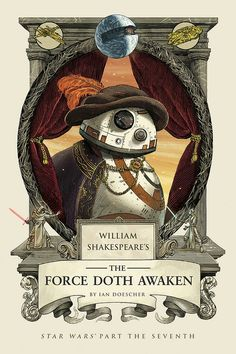 http://movieweb.com/force-awakens-shakespeare-adaptation-bb8-art-star-wars/