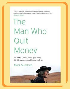 Google Image Result for http://media.katu.com/images/The-Man-Who-Quit-Money.jpg