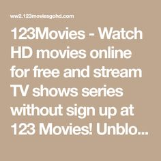 Unblocked Website - 123 Movies For Free Perfect Image, Perfect Photo, Love Photos, Cool Pictures, Streaming Tv Shows, Hd Movies Online, How To Know, Photo S, Dubai