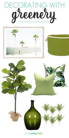 Decorating With Greenery: Pantone's Color of the Year - Life On Virginia Street