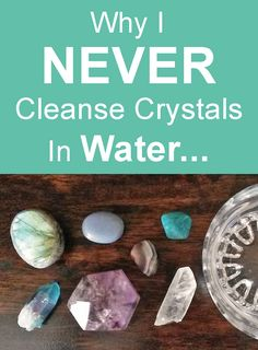 Crystal Healing Guide: Still cleansing Crystals in water? Read why this common crystal healing method could ruin your crystals!... #crystalhealing #crystals #crystals