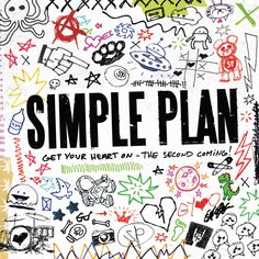 Simple Plan – Get Your Heart On – The Second Comin CD gratis | Link Mega