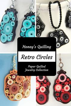 Fun and colorful retro circles paper quilled jewelry by Honey's Quilling - see the collection and get the tutorial!
