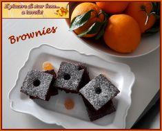 Il piacere di star bene... a tavola!: Brownies leggerissimi