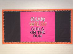 Girls on the run bulletin board RUN WILD! #GOTR