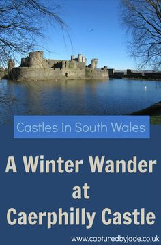 A Winter Wander at Caerphilly Castle, South Wales