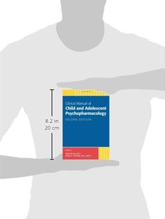 Clinical Manual of Child and Adolescent Psychopharmacology, Second Edition #book #health http://www.healthbooksshop.com/clinical-manual-of-child-and-adolescent-psychopharmacology-second-edition-2/  Clinical Manual of Child and Adolescent Psychopharmacology, Second Edition This new, thoroughly revised second edition of the Clinical Manual of Child and Adolescent Psychopharmacology is designed to help clinicians provide state-of-the-art care to their patients and keep up to date with t..