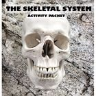 Skeletal system, skeleton system, activity packet, 38 pages, activities and answer keys, 21st century Learning Skills, technology use, independent ...