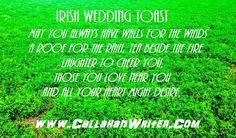 Irish Wedding Toast.  Find all kinds of free Irish memes at http://callahanwriter.com/
