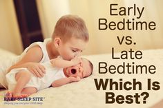 If you've done much reading about baby and toddler sleep, then you know that bedtime is important. The bedtime routine, the timing of bedtime...it all matters! But which is better for your child: an early bedtime, or a later bedtime? The answer depends on your child's age....and it might surprise you.