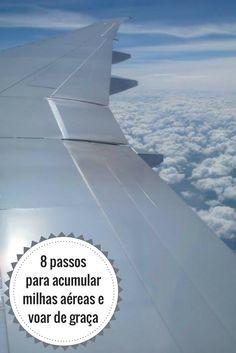 Confira 8 passos para aprender como acumular milhas aéreas e voar de graça de maneira simples e detalhada