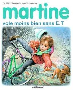 Martine vole moins bien sans E.T