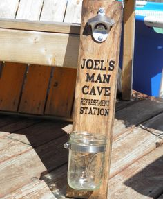 Man Cave bottle opener..I could make this for sure! I already have the old time bottle opener!