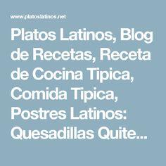 Platos Latinos, Blog de Recetas, Receta de Cocina Tipica, Comida Tipica, Postres Latinos: Quesadillas Quiteñas - Recetas Ecuatorianas