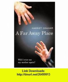 Far Away Place (9780192751478) Harriet Graham , ISBN-10: 0192751476  , ISBN-13: 978-0192751478 ,  , tutorials , pdf , ebook , torrent , downloads , rapidshare , filesonic , hotfile , megaupload , fileserve