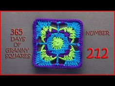 365 Days of Granny Squares Number 212 - YouTube