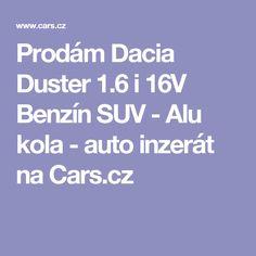 Prodám Dacia Duster 1.6 i 16V Benzín SUV - Alu kola - auto inzerát na Cars.cz