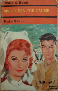 Nurse For The Cruise by Kate Starr no.169 printed by Mills and Boon in 1964.