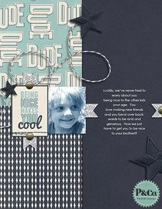 Being Nice Is Cool by Amy Kingsford using the Dude Mini Kit @Pixels & Company by Robyn Meierotto