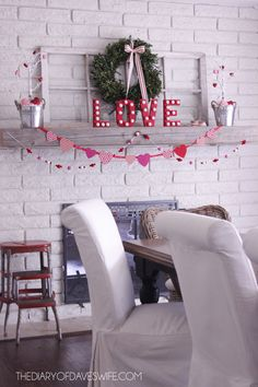 What a cute idea for decorating your mantle for Valentine's Day