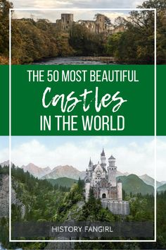 The 50 Most Beautiful Castles in the World. Castles from all over the world, including England, Ireland, Scotland, Wales, France, Germany, Italy, Malaysia, Japan, and many more countries.