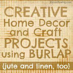 DIY Crafts Using Burlap