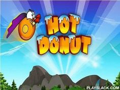"Hot Donut  Android Game - playslack.com , Hot Donut  - a joyful game for smartphone where you will direct ""live"", still hot donut.  You are waited for by haunting quests on wonderful realms of the superb world, you will get informed  with locals and vegetation people.  communicate to fly and pass a donut through all hindrances.  On the path don't forget to collect fireflies and glasswares, they will be essential for you to regenerate the wellbeing.  Also in the game there is a shop where you…"