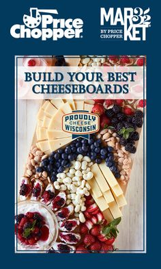 Price Chopper, Raspberry, Strawberry, Wisconsin Cheese, Balsamic Glaze, Serving Board, Berries, Vegetarian, Magazine