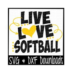 Live Love Softball Cutting File - SVG & DXF Files - Silhouette Cameo/Cricut by CorbinsCloset on Etsy